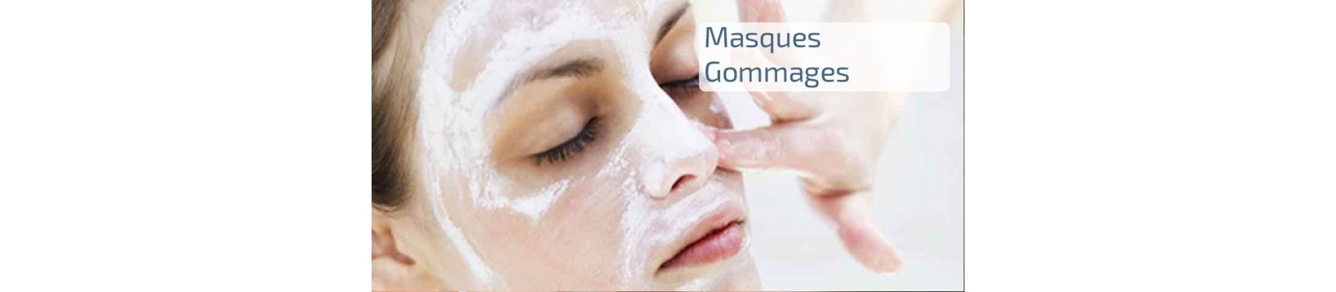 38 - Gommage & Masques